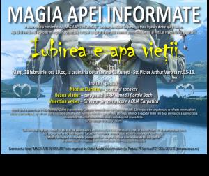 """""""Iubirea e apa vieții"""", a doua ediție a evenimentului """"MAGIA APEI INFORMATE"""""""
