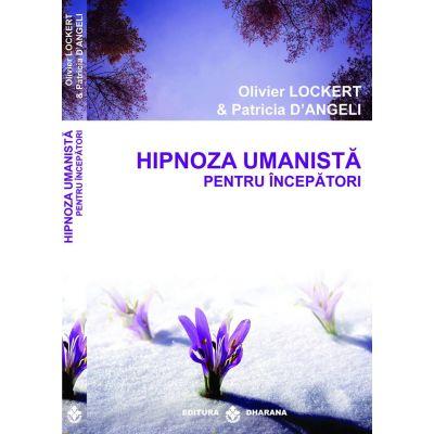 Recomandare carte: Hipnoza umanistă pentru începători